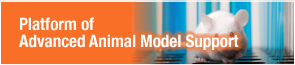 Platform of Advanced Animal Model Support